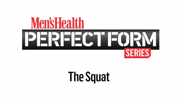 health, Perfect Form, The Squat, men's fitness, squat exercises, squat workouts, how to do squats