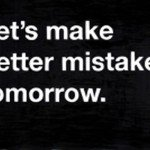 own up to your mistakes