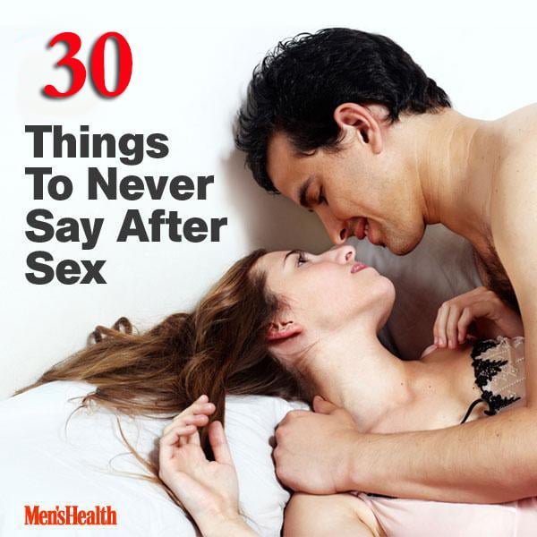 30 Things To Never Say After Sex